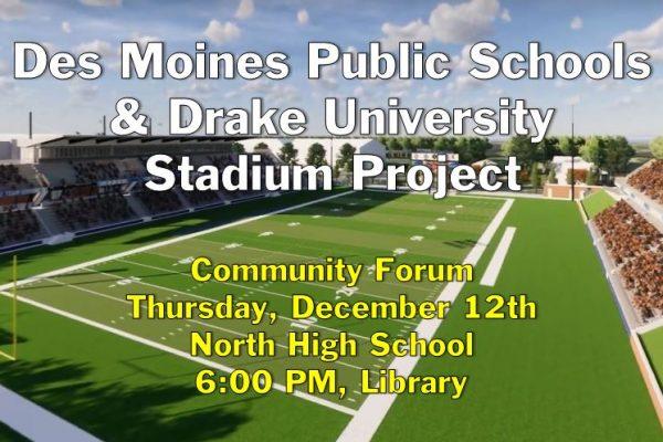 DMPS & Drake University Stadium Project Community Forum